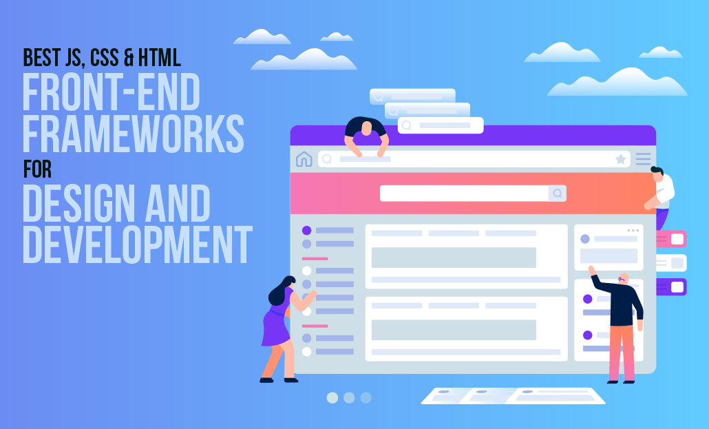 Front-End Frameworks JS, CSS & HTML for Design & Development