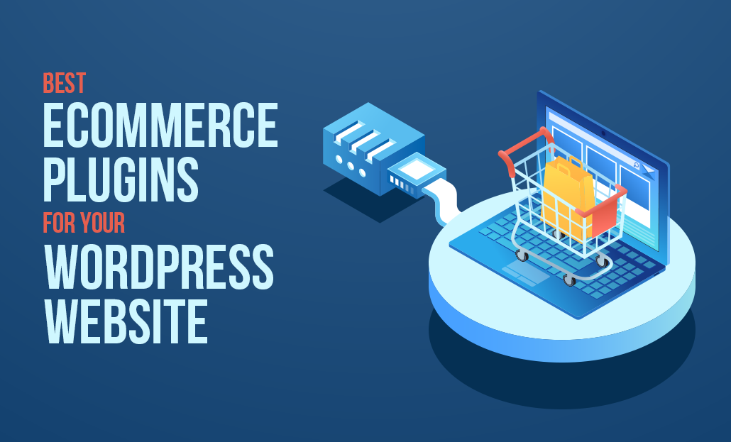 eCommerce plugins for your WordPress Website