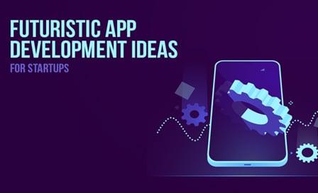 Futuristic app development ideas