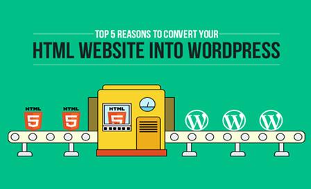 Top 5 Reasons to convert your HTML website into WordPress-2