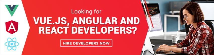 Hire VUE.JS, React & Angular Developers