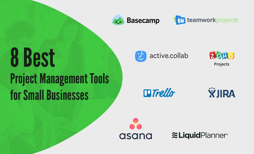 8 Best Project Management Tools for Small Businesses
