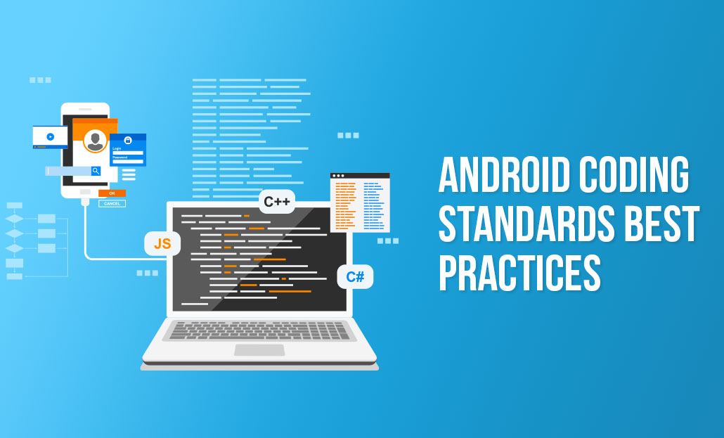 Android Coding Standards Best Practices