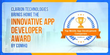 Clarion Technologies Brings Home The Innovative App Developer Award By ComHQ