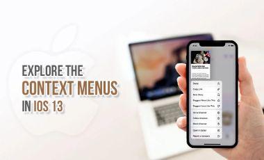 Explore the Context Menus in iOS 13
