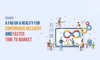 DevOps – A Fad Or A Reality For Continuous Delivery & Speed To Market