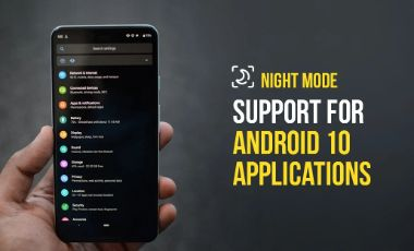 Night Mode Support for Android 10 Applications