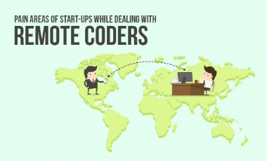 Pain Areas Of Startups While Dealing With Remote Developers