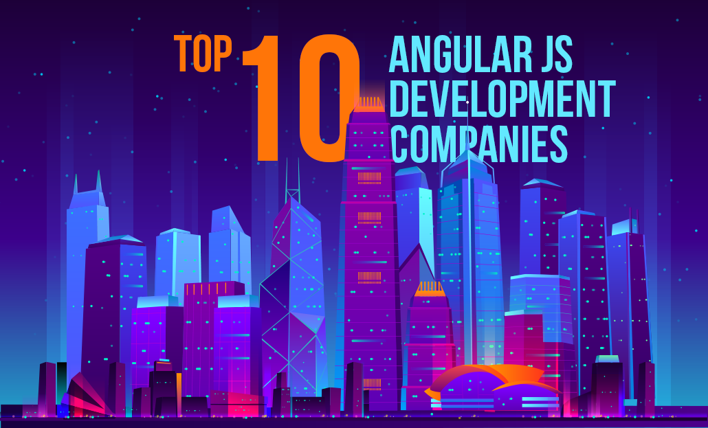 Top 10 AngularJS Development Companies