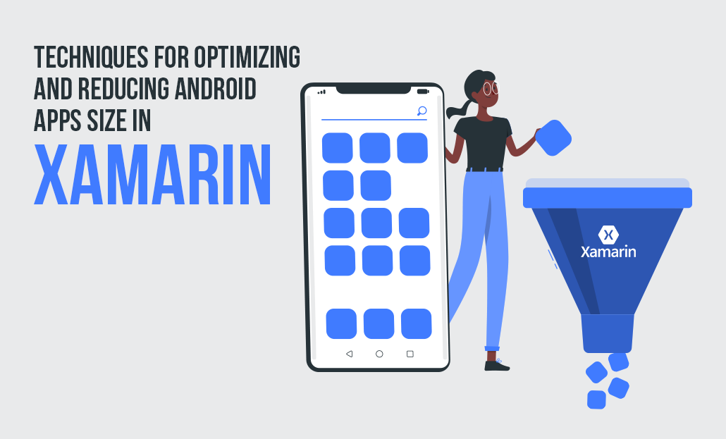 Techniques for Optimizing and Reducing Android Apps size in Xamarin