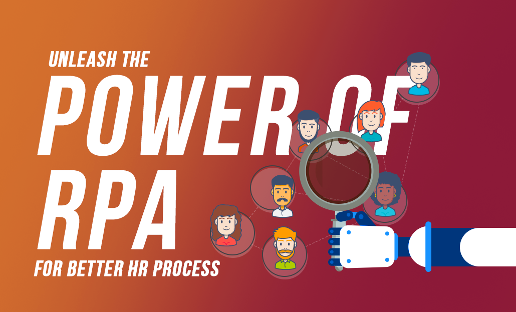 Unleash the Power of RPA for Better HR Process