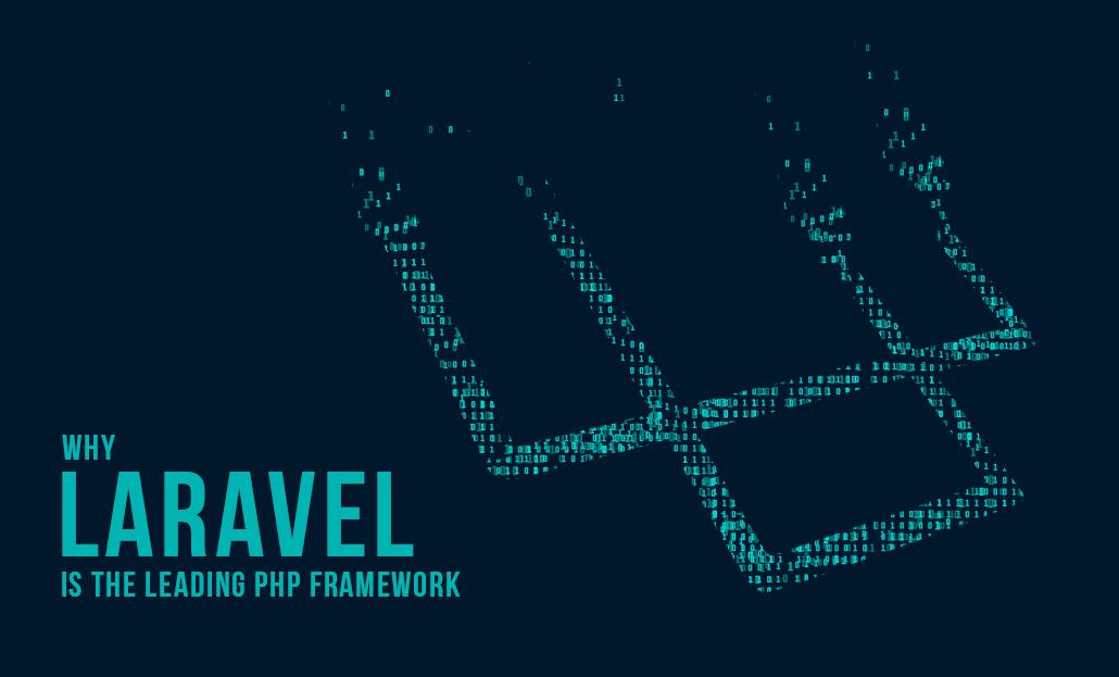 Why Laravel is the leading PHP framework