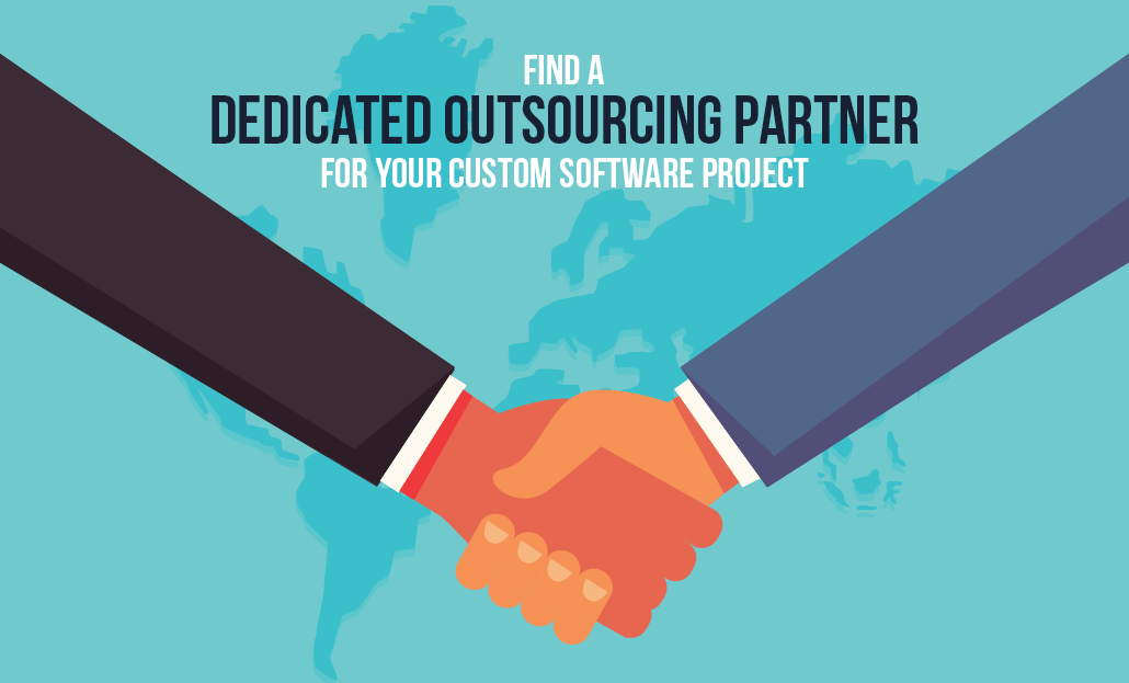 Find Dedicated Outsourcing Partner for Custom Software Project