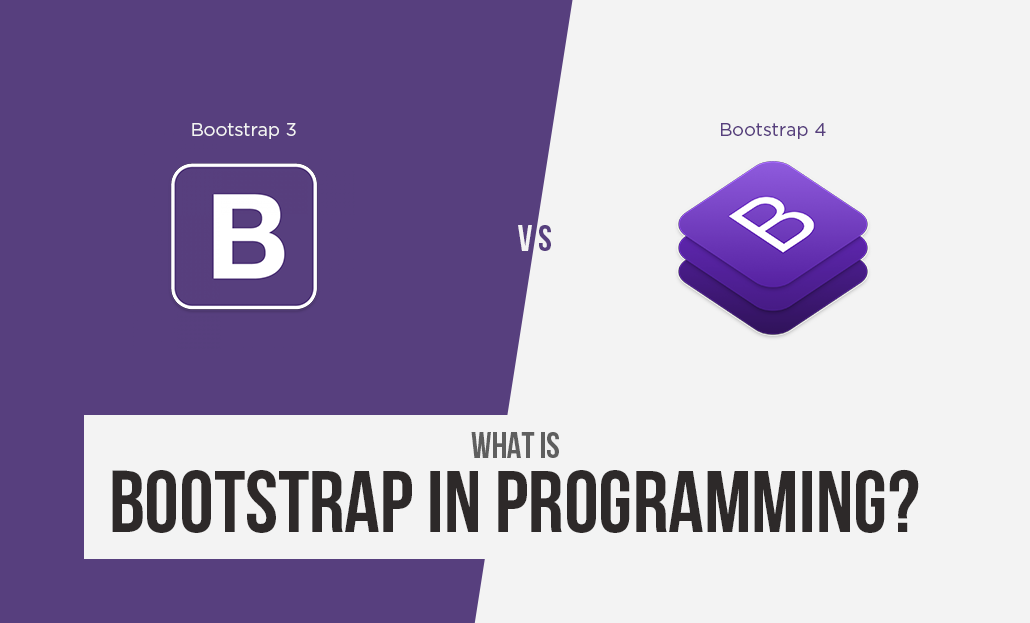 What is Bootstrap in Programming?