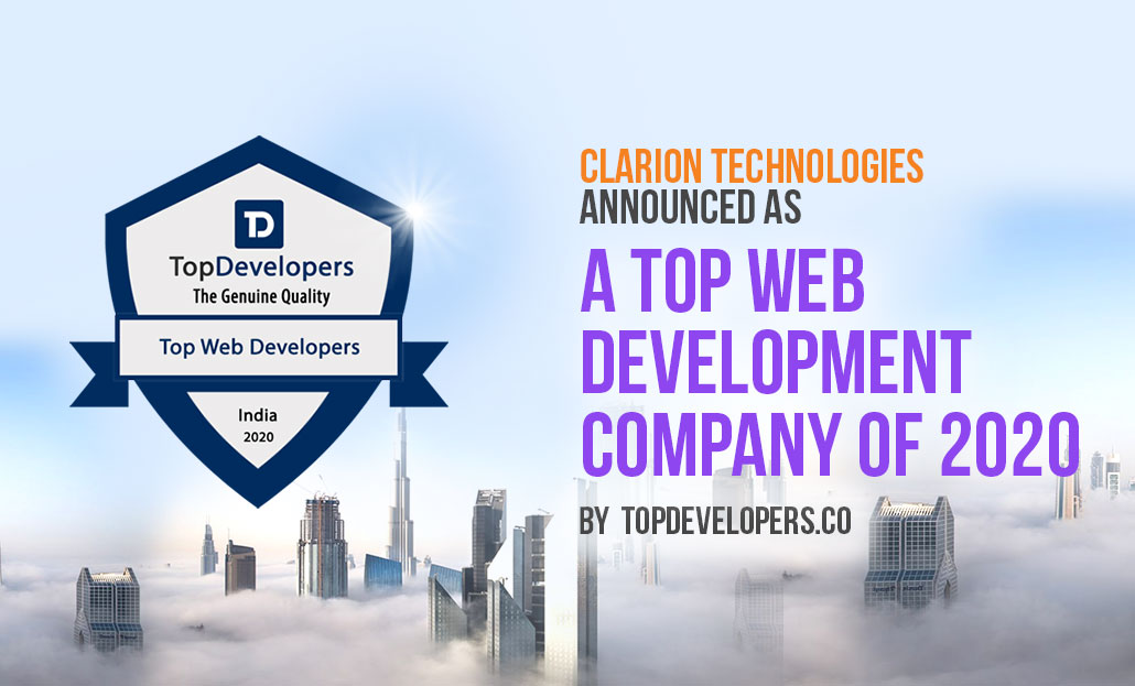 Clarion Technologies Announced As A Top Web Development Company