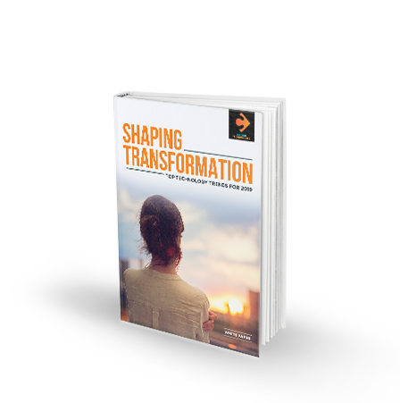White Paper -Shaping Transformation - Top Technology Trends for 2019