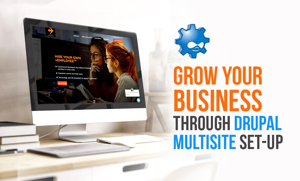 Grow your Business through Drupal Multisite set-up