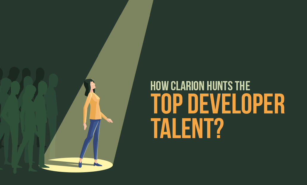 How Clarion Hunts The Top Developer Talent