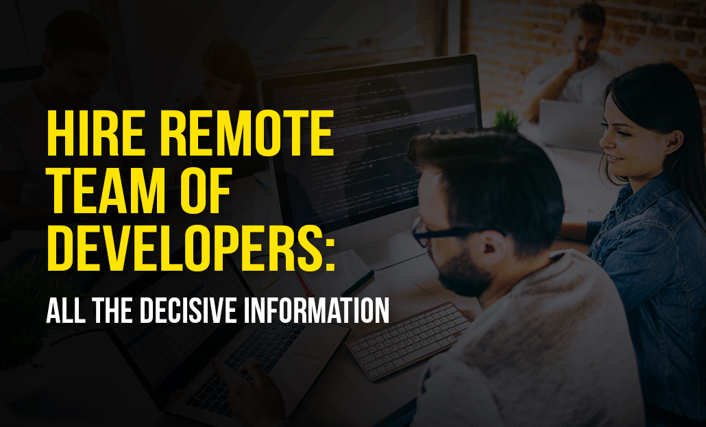Hire Remote Team of Developers