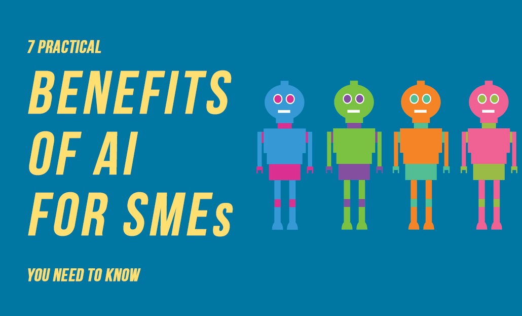 7 Practical Benefits of AI for SMEs You Need to Know