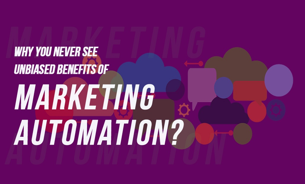 Why You Never See Unbiased Benefits Of Marketing Automation? Here it is