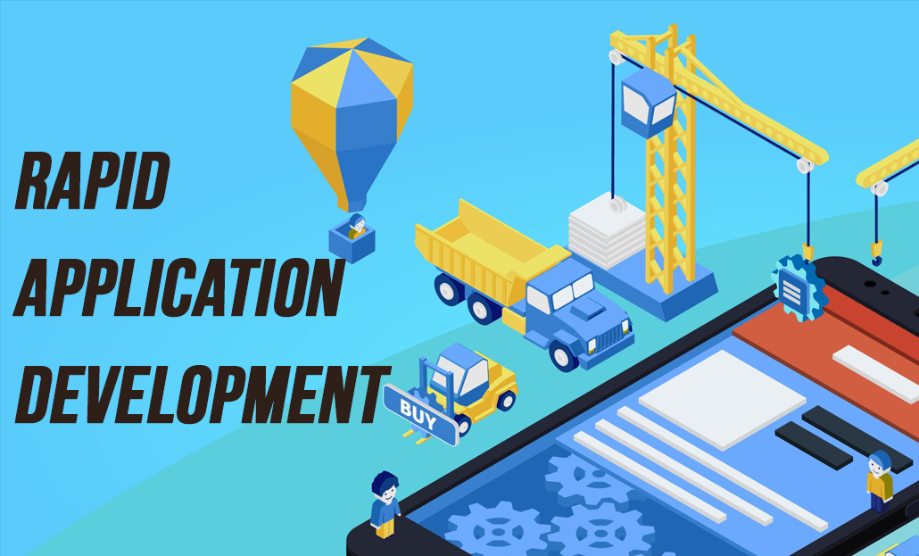 What is Rapid Application Development? Why & When Should You Use It?
