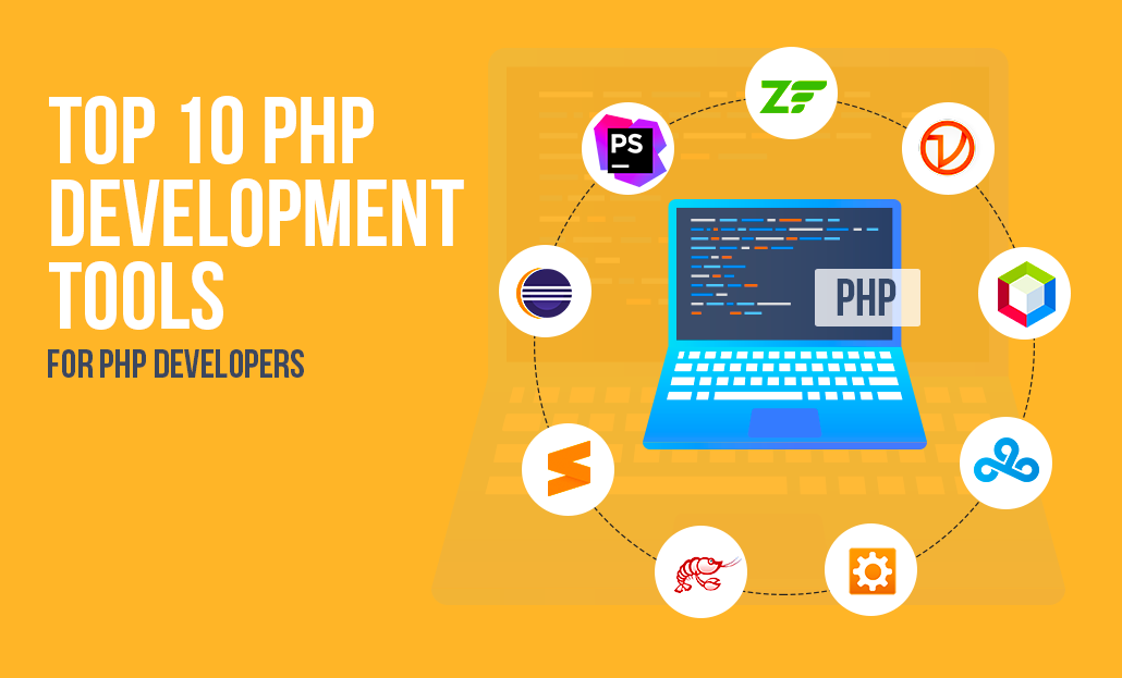 Top 10 PHP Development Tools For Efficient PHP Developers