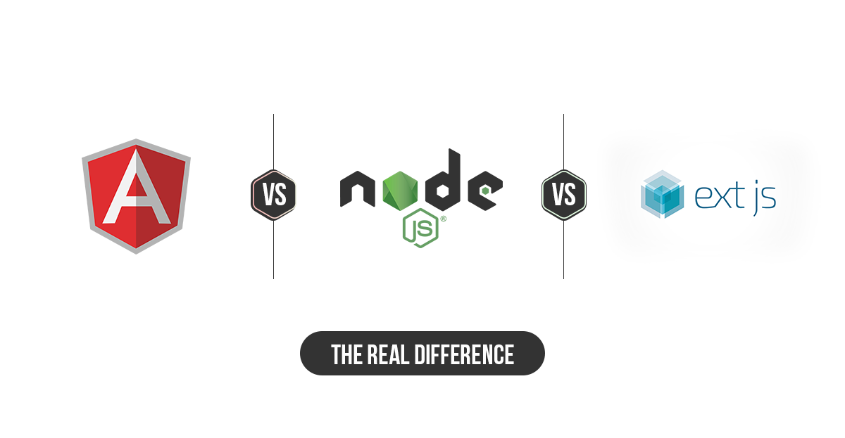AngularJS vs. NodeJS vs. ExtJS - The Real Difference