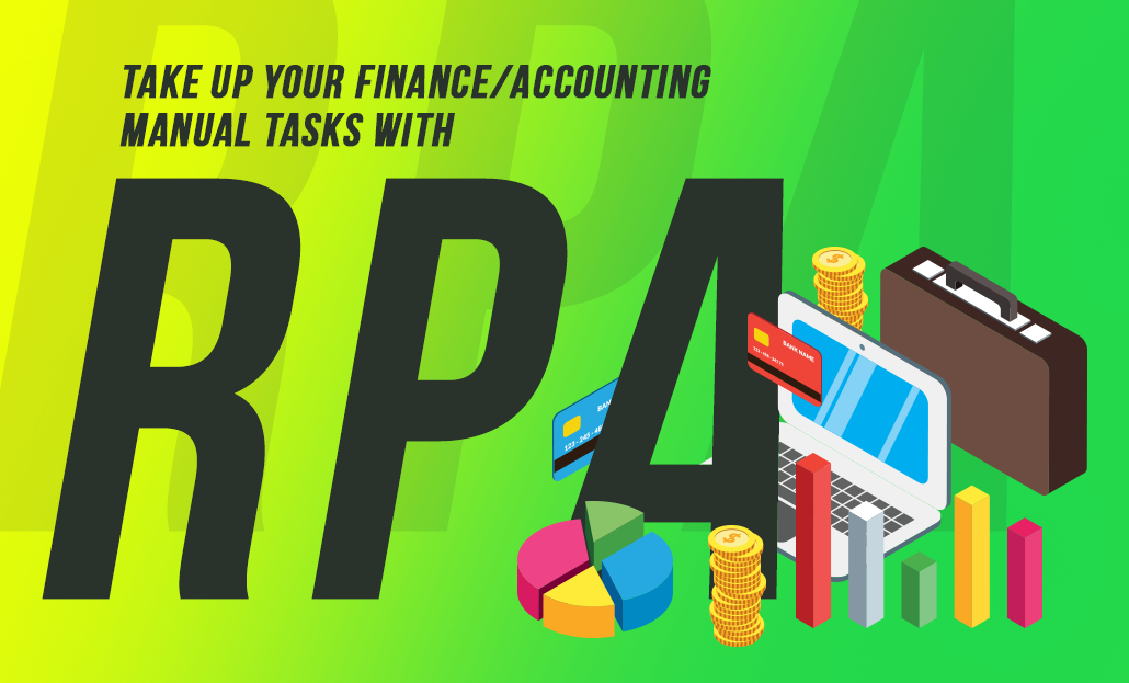 Take Up Your Finance/Accounting Manual Tasks with RPA